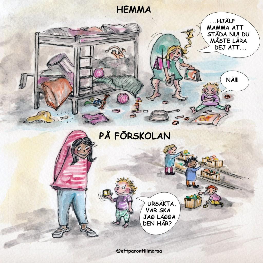 Städa hemma vs på förskolan